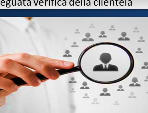Valutazione del rischio ed adeguata verifica della clientela: gli obblighi del professionista